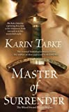 (MASTER OF SURRENDER ) By Tabke, Karin (Author) mass_market Published on (06, 2008)