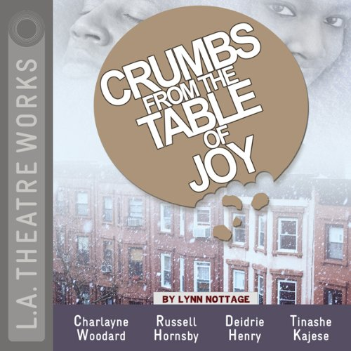 Crumbs from the Table of Joy  Audiolibri