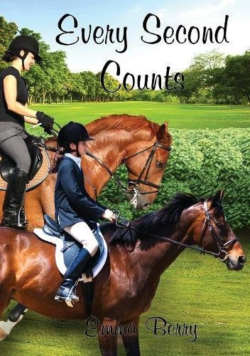 Every Second Counts (Massenden Chronicles Series Two) por Emma Berry