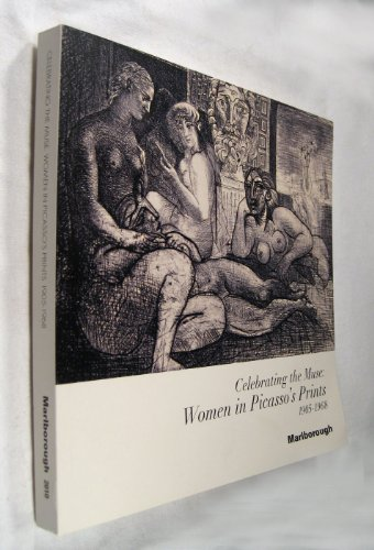 Celebrating the Muse: Women in Picasso's Prints, 1905-1968