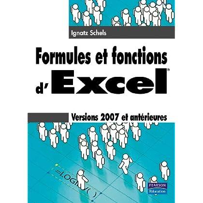 Formules et fonctions d'Excel : Versions 2007 et antérieures