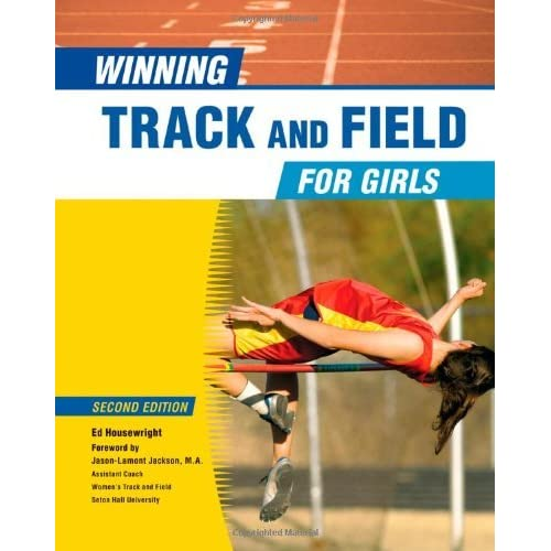 Winning Track And Field For Girls (Winning Sports For Girls) (English Edition)