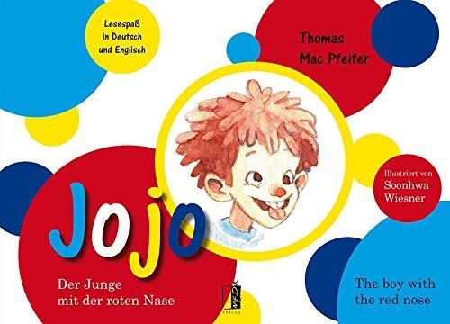 Buchseite und Rezensionen zu 'JOJO: Der Junge mit der roten Nase / The boy with the red nose' von Thomas Mac Pfeifer