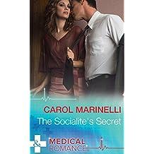 The Socialite's Secret (Mills & Boon Medical)