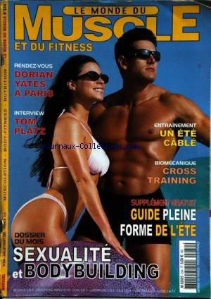 MONDE DU MUSCLE ET DU FITNESS (LE) [No 234] du 01/07/2003 - SEXUALITE ET BODY BUILDING - DORIAN YATES A PARIS - TOM PLATZ - ENTRAINEMENT - CROSS TRAINING - par Collectif