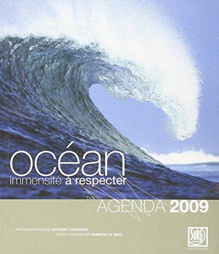 Agenda 2009:Océan, Immensite a Respecter