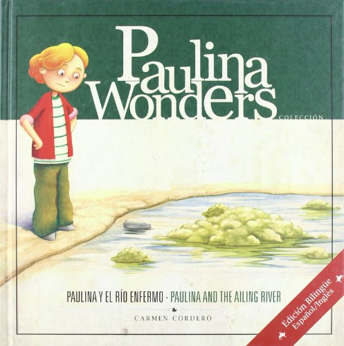 Paulina y el río enfermo (Alameda)