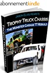 Monster Garage Trophy Truck Chassis R...