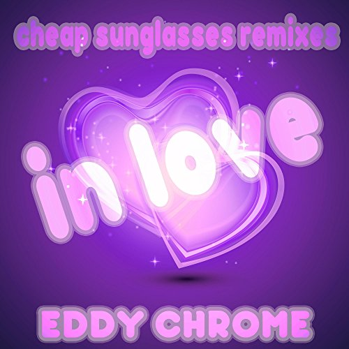 In Love (Cheap Sunglasses Remixes)