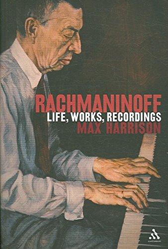 [Rachmaninoff: Life, Works, Recordings] (By: Max Harrison) [published: November, 2006]