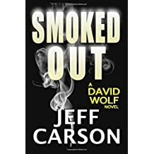 Smoked Out: Volume 6 (David Wolf) by Jeff Carson (2015-03-10)