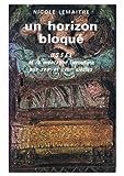 Un Horizon Bloque : Ussel et La Montagne Limousine Aux XVIIe et XVIIIe Siecles