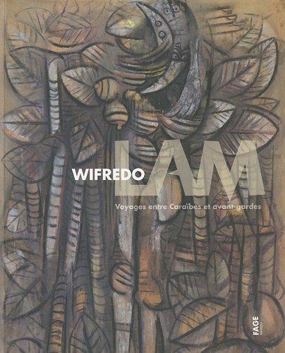 Wifredo Lam : Voyages entre Caraïbes et...