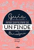 Guía no aburrida para disfrutar de un finde en Barcelona (Ilustración)