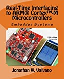 Embedded Systems: Real-Time Interfacing to Arm?de??d??? CortexTM-M Microcontrollers by Jonathan W. Valvano (2011-11-10)