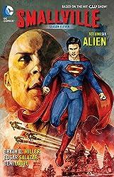 Smallville Season 11 Vol. 6: Alien (Smallville Season Eleven) by Bryan Q. Miller (2015-05-12)