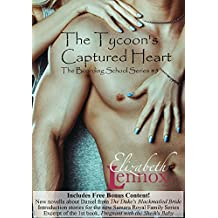 The Tycoon's Captured Heart (The Boarding School Series Book 5) (English Edition)