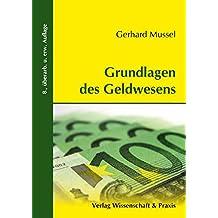 Grundlagen des Geldwesens