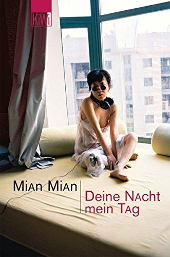 Deine Nacht, mein Tag. par Mian Mian