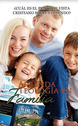 APRENDA TEOLOGÍA EN FAMILIA por Autores  Varios