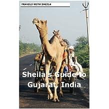 Sheila's Guide to Gujarat, India