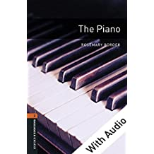 The Piano - With Audio Level 2 Oxford Bookworms Library (English Edition)