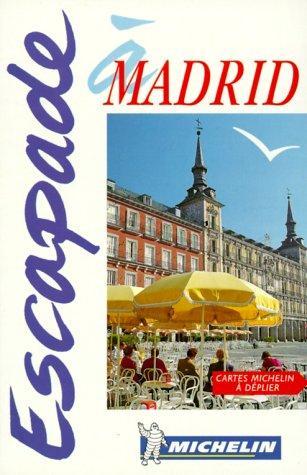 Madrid, N°6562 par Guides Escapade (Broché)