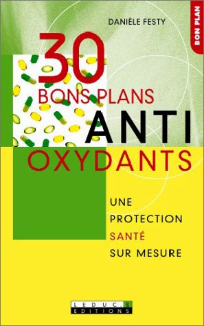 30 bons plans antioxydants