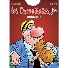 Les Crannibales, tome 7 : Crunch !