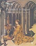 Primitifs français, découverte et redécouverte
