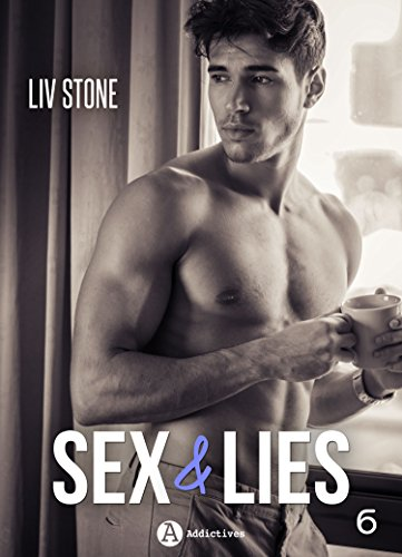 Sex & lies - Vol. 6 par Liv Stone