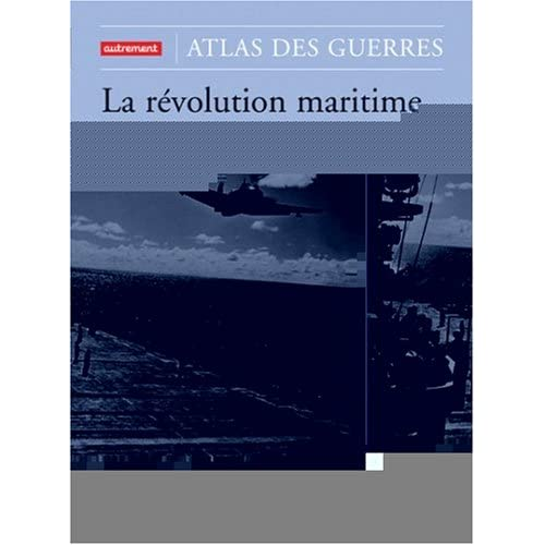 La révolution maritime 1914-1945 : Du cuirassé au porte-avion