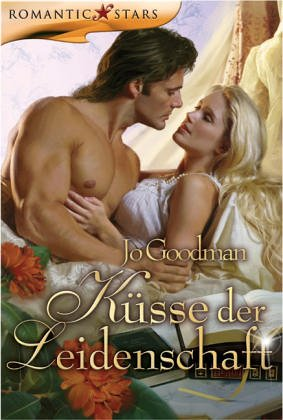 Küsse der Leidenschaft (Romantic Stars) (Jo Goodman)