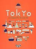 Tokyo. Le ricette di culto