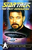 Star Trek: The Next Generation Comics Classics: Battle Within (Star Trek Next Generation Comic Classics)