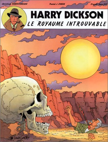 Harry Dickson, tome 4 : Le royaume introuvable
