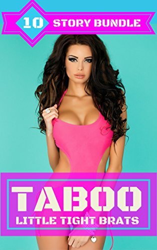 Taboo: Little Tight Brats: Older Man Younger Woman Bundle