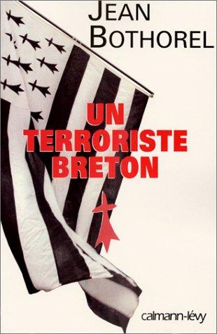 "<a href=""/node/10197"">Un terroriste breton</a>"