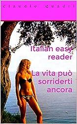 Italian easy reader La vita può sorriderti ancora (Italian Edition)