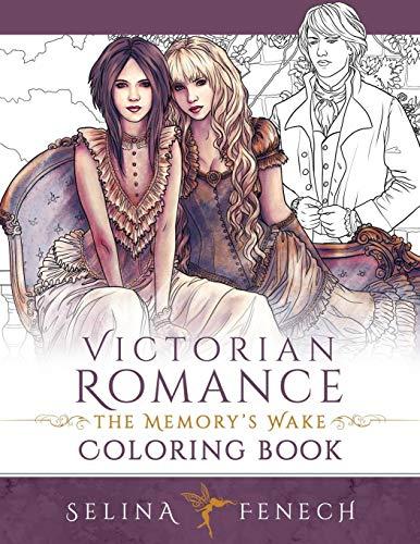 Victorian Romance - The Memory's Wake Coloring Book: Volume 13 (Fantasy Colouring by Selina) por Selina Fenech