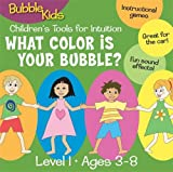 Bubble Kids - What Color is Your Bubble? Children's Tools for Intuition, Level 1 (US Import)