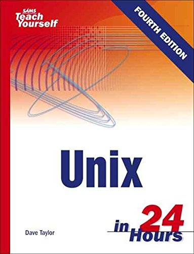 [(Sams Teach Yourself Unix in 24 Hours)] [By (author) Dave Taylor ] published on (August, 2005) par Dave Taylor