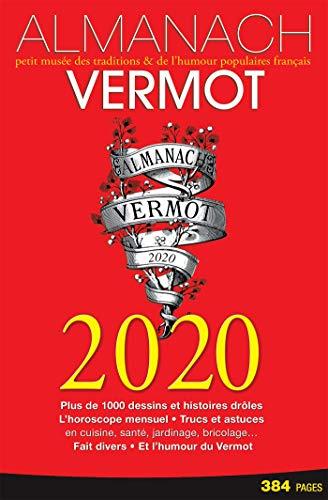 Almanach Vermot 2020: Petit musée des traditions & de l'humour populaire français