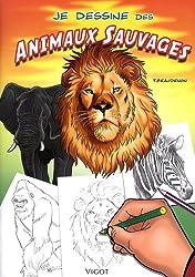 Je dessine des animaux sauvages