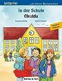 In der Schule: Kinderbuch Deutsch-Türkisch