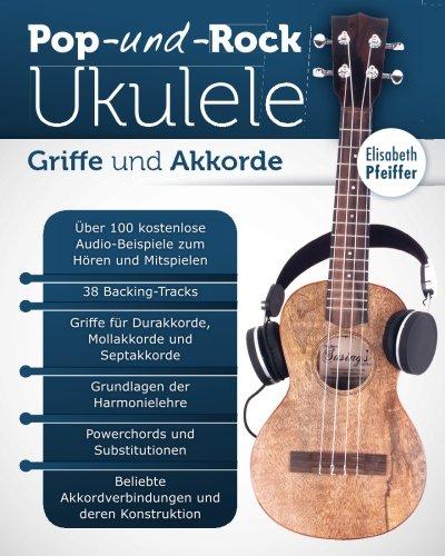 Griffe und Akkorde (Pop- und Rock-Ukulele, Band 3)