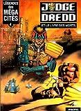 Légendes des méga-cités, tome 4 - Juge Dredd et le livre des morts