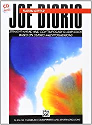 Fusion Guitar: Straight-Ahead and Contemporary Guitar Solos Based on Classic Jazz Progressions