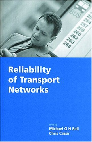 Reliability of Transport Networks (Research Studies in Traffic Engineering)