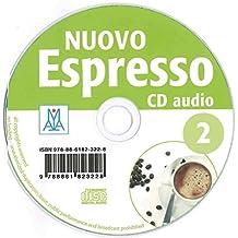 Nuovo Espresso 2 - einsprachige Ausgabe Schweiz: corso di italiano / Audio-CD